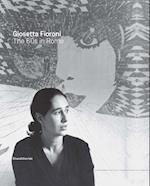 Giosetta Fioroni: Rome in the 1960s