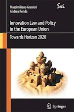 Innovation Law and Policy in the European Union (Sxi - Springer for Innovation / Sxi - Springer Per L'innovazione)