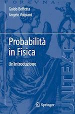 Probabilita in Fisica af Guido Boffetta, Angelo Vulpiani