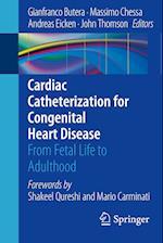 Cardiac Catheterization for Congenital Heart Disease