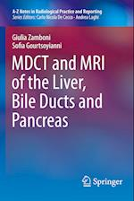 MDCT and MRI of the Liver, Bile Ducts and Pancreas (A Z Notes in Radiological Practice and Reporting)