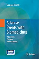 Adverse Events with Biomedicines : Prevention Through Understanding af Giuseppe Tridente