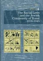 Racial Laws and the Jewish Community of Rome 1938-1945