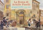 The Rome of Achille Pinelli