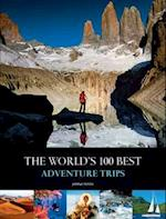 The World's Best 100 Adventure Trips