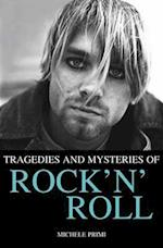 Tragedies and Mysteries of Rock 'n' Roll af Michele Primi