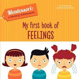 My First Book of Feelings (Montessori World of Achievements)