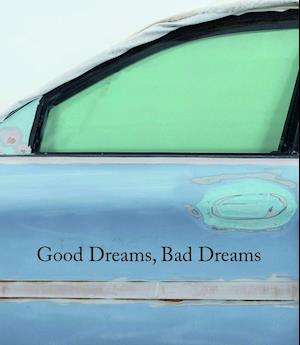 Bog, hardback Good Dreams, Bad Dreams: American Mythologies af Massimiliano Gioni