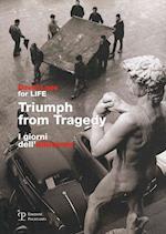 Triumph from Tragedy/ I Giorni Dell'alluvione