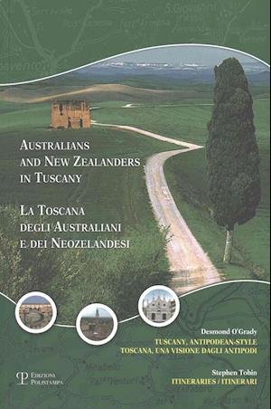 Bog, paperback Australians and New Zealanders in Tuscany / La Toscana Degli Australiani E Dei Neozelandesi af Desmond O'grady