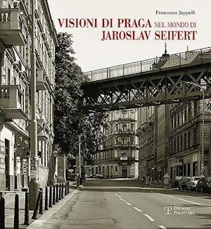 Bog, paperback Visioni Di Praga Nel Mondo Di Jaroslav Seifert af Francesco Jappelli