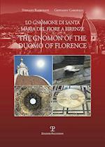 Lo Gnomone Di Santa Maria del Fiore a Firenze / The Gnomon of the Duomo of Florence