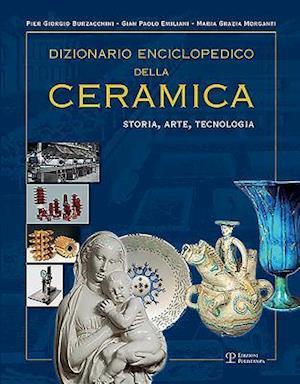 Bog, hardback Dizionario Enciclopedico Della Ceramica af Pier Giorgio Burzacchini