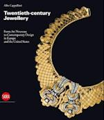 Twentieth-Century Jewelry from Art Nouveau to the Present