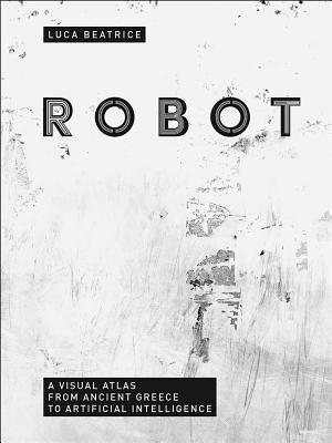 Bog, hardback Robot af Luca Beatrice