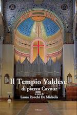 Il Tempio Valdese Di Piazza Cavour
