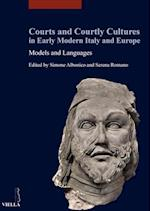 Courts and Courtly Cultures in Early Modern Italy and Europe