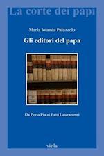 Gli Editori del Papa (La Corte Dei Papi, nr. 30)