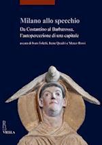 Milano Allo Specchio (Studi Lombardi, nr. 9)