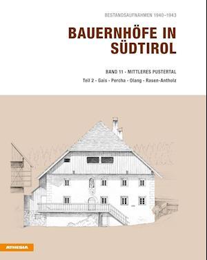 Bauernhöfe in Südtirol Band 11/2