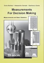 Measurements for Decision Making