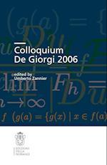 Colloquium De Giorgi 2006 (Publications of the Scuola Normale Superiore, nr. 1)