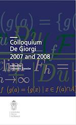 Colloquium De Giorgi 2007 and 2008 (Publications of the Scuola Normale Superiore, nr. 2)