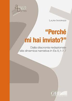 Bog, paperback 'Perche Mi Hai Inviato ?' af Laura Invernizzi