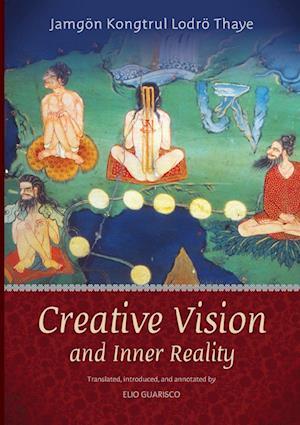Bog, hæftet Creative Vision and Inner Reality af Jamgon Kongtrul