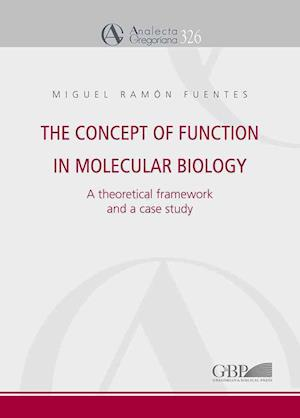 Bog, paperback The Concept of Function in Molecular Biology af Miguel Ramon Fuentes