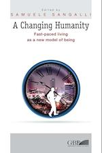 A Changing Humanity (Fuori Collana)