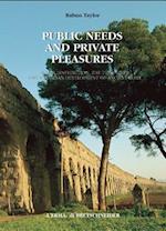 Public Needs and Private Pleasures