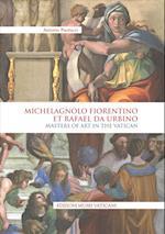 Michelangelo Fiorentino et Rafael da Urbino