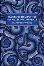 Flusso E Trasporto Nei Mezzi Porosi Reali af Salvatore Straface