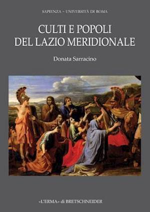 Culti E Popoli del Lazio Meridionale