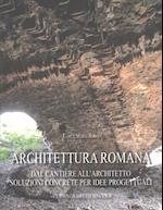 Architettura Romana (Bibliotheca Archaeologica, nr. 53)