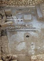 The Urban Shrine in Quarter a at Sumhuram (Quaderni Di Arabia Antica, nr. 4)