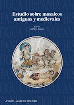 Estudios Sobre Mosaicos Antiguos y Medievales (Hispania Antigua Serie Arqueologica, nr. 6)