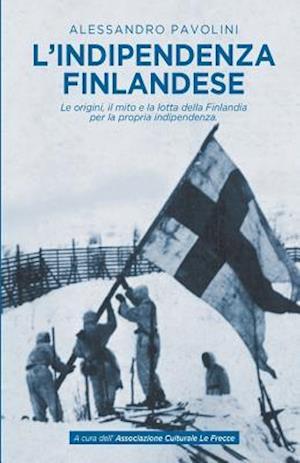 Bog, paperback L'Indipendenza Finlandese af Alessandro Pavolini