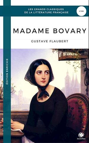 Madame Bovary (Edition Enrichie) af Gustave Flaubert
