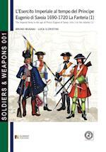 L'Esercito Imperiale Al Tempo del Principe Eugenio Di Savoia 1690-1720 - La Fanteria Vol. 1 af Bruno Mugnai