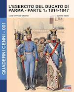 L'Esercito del Ducato Di Parma af Luca Stefano Cristini
