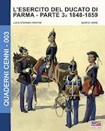 L'Esercito del Ducato Di Parma Parte Terza 1848-1859 af Luca Stefano Cristini