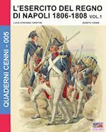 L'Esercito del Regno Di Napoli 1806-1808 Vol. 1 (Quaderni Cenni, nr. 5)