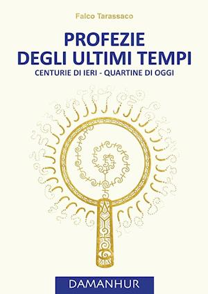 Bog, paperback Profezie Degli Ultimi Tempi af Oberto Airaudi Falco Tarassaco