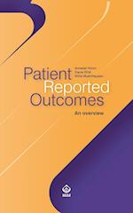 Patient Reported Outcomes: An overview af Annabel Nixon, Diane Wild, Willie Muehlhausen