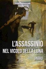 L'assassinio nel Vicolo della Luna af Giulio Piccini