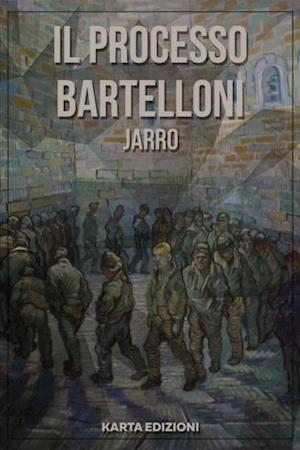 Il processo Bartelloni af Giulio Piccini