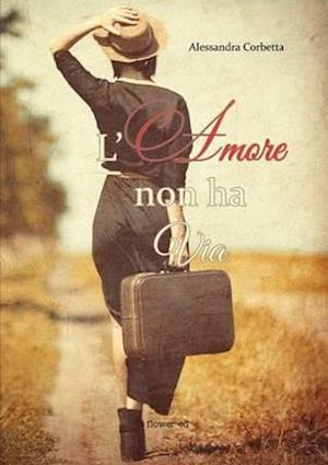 Bog, paperback Loamore Non Ha Via af Alessandra Corbetta