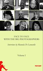 Face to Face with the Great Photographers (Postwords, nr. 3)